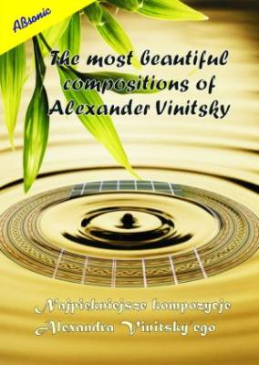 The most beautiful compositions of Alexander Vinitsky